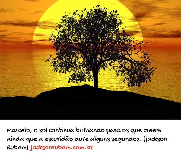 Mensagens bonitas - Marcelo Rezende 3